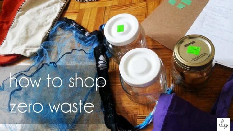 20150405_093752 a dream lived greener dream love grow how to shop zero waste copy